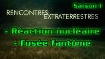 Contact S01E08 - Réaction nucléaire - Fusée fantôme