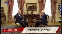 Συνέντευξη του Προέδρου της Δημοκρατίας, Προκόπη Παυλόπουλου, στην ΕΡΤ