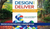 Pre Order Design and Deliver: Planning and Teaching Using Universal Design for Learning Loui Lord