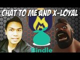 Chat To Me and X-Loyal Directly On BINDLE   Plan Attacks Better With This App   Clash of Clans