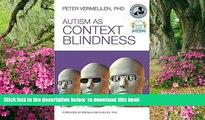 Pre Order Autism as Context Blindness Peter Vermeulen Full Ebook