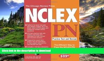 READ The Chicago Review Press NCLEX-PN Practice Test and Review (NCLEX Practice Test and Review