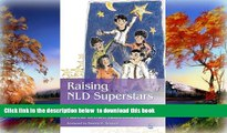 Buy Marcia Rubinstien Raising NLD Superstars: What Families with Nonverbal Learning Disabilities