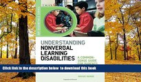 Pre Order Understanding Nonverbal Learning Disabilities: A Common-Sense Guide for Parents and