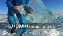 Ecoutez les bruits de la glace sur le lac Baïkal en Russie !