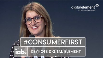 [COLLOQUE 2016] Keynote Digital Element - IP Geolocation : The art of staying relevant in a changing and disruptive digital world ! #ConsumerFirst