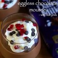 eggless chocolate mousse recipe _ chocolate mousse without egg recipe