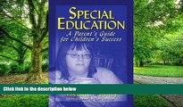 Pre Order Special Education: A Parent s Guide for Children s Success Michael  T. Bailey mp3
