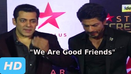 Shahrukh Khan And Salman Khan CONFIRMS They Are Very Good Friends