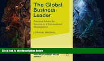 Buy NOW  The Global Business Leader: Practical Advice for Success in a Transcultural Marketplace