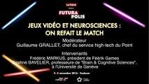 FUTURAPOLIS 2016 : Jeux vidéo et neurosciences, on refait le match
