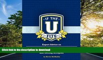 Hardcover If the U Fits: Expert Advice on Finding the Right College and Getting Accepted  Kindle