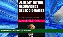 READ JEREMY RIFKIN: RESÚMENES SELECCIONADOS: COLECCIÓN RESÚMENES UNIVERSITARIOS Nº 68 (Spanish