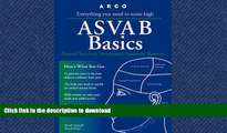 READ Asvab Basics: Everything You Need to Know to Score High (3rd ed)