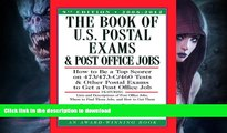 Pre Order The Book of U.S. Postal Exams and Post Office Jobs: How to Be a Top Scorer on