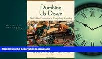 Epub Dumbing Us Down: The Hidden Curriculum of Compulsory Schooling, 10th Anniversary Edition Full