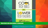 Audiobook Cool Tech Tools for Lower Tech Teachers: 20 Tactics for Every Classroom Full Download