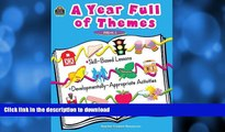 READ A Year Full of Themes Early Childhood Skill based lessons Developmentally appropriate