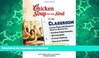READ Chicken Soup for the Soul in the Classroom - High School Edition: Lesson Plans and Students