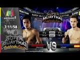 SUPER MUAYTHAI ไฟต์ถล่มโลก | Super Fight | เพชรทนง บัญชาเมฆ VS Alongso | 7 พ.ย. 58 Full HD