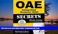 PDF [FREE] DOWNLOAD  OAE Integrated Science (024) Secrets Study Guide: OAE Test Review for the