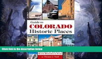 Best Price Guide to Colorado s Historic Places: Sites Funded by the State Historical Fund Thomas