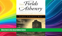 Best Price The Fields Of Athenry: A Journey Through Irish History James Charles Roy For Kindle
