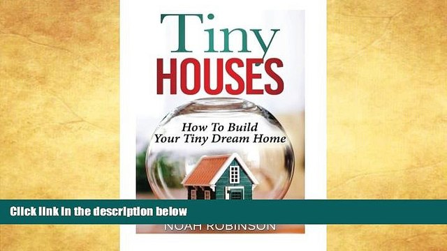 Price Tiny Houses: How To Build Your Tiny Dream Home (tiny movement, tiny house plans, tiny home)