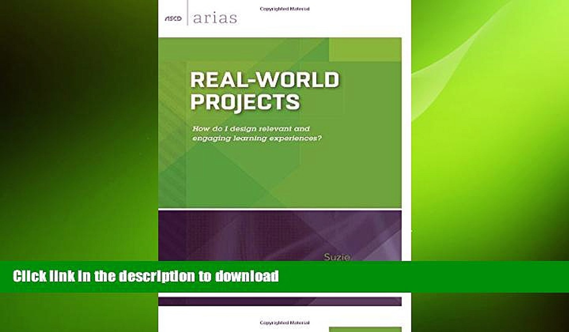 READ Real-World Projects: How do I design relevant and engaging learning experiences? (ASCD Arias)