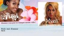 Myeli - Parle moi d'amour