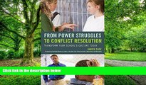 Download Janice Case From Power Struggles to Conflict Resolution: Transform your School s Culture