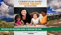 Pre Order Curriculum-based Speech Therapy Activities: Volume II: Pre-K / Kindergarten  English and
