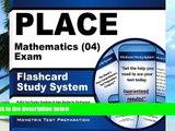 Buy PLACE Exam Secrets Test Prep Team PLACE Mathematics (04) Exam Flashcard Study System: PLACE