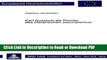 Download Karl Gutzkow als Pionier des literarischen Journalismus (Europäische Hochschulschriften