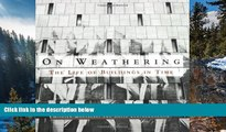 Online Mohsen Mostafavi On Weathering: The Life of Buildings in Time Full Book Epub