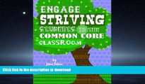 Read Book Engage Striving Students in the Common Core Classroom On Book
