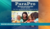 Best Price Parapro Assessment Study Guide: Test Prep and Practice Test Questions for the
