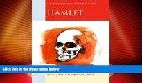 Best Price Hamlet: Oxford School Shakespeare (Oxford School Shakespeare Series) William
