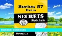 Buy Series 57 Exam Secrets Test Prep Team Series 57 Exam Secrets Study Guide: Series 57 Test