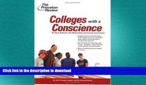 Read Book Colleges with a Conscience: 81 Great Schools with Outstanding Community Involvement