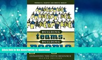 Pre Order Building Teams, Building People : Expanding the Fifth Resource Second Edition Full