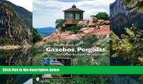 Online Tom Denlick The Big Book of Gazebos, Pergolas, and Other Backyard Architecture Audiobook