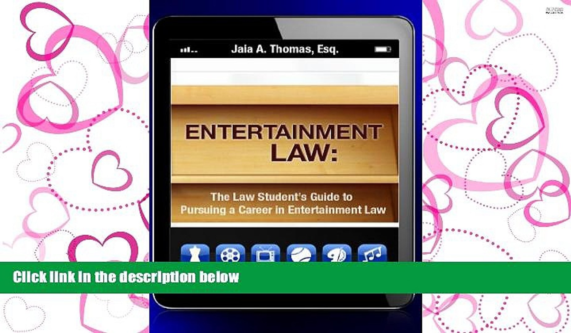 BEST PDF  Entertainment Law: The Law Student s Guide to Pursuing a Career in Entertainment Law
