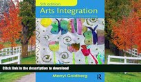 Read Book Arts Integration: Teaching Subject Matter through the Arts in Multicultural Settings