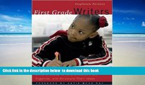 Pre Order First Grade Writers: Units of Study to Help Children Plan, Organize, and Structure Their