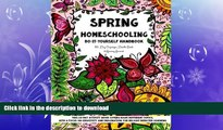 READ Spring Homeschooling  -  Do-It-Yourself Handbook: 60 Day Organizer, Doodle Book   Learning