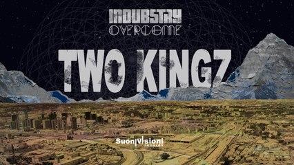 INDUBSTRY - TWO KINGS