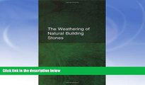 Price The Weathering of Natural Building Stones R.J. Schaffer On Audio
