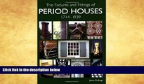 Price The Fixtures and Fittings of Period Houses, 1714 - 1939 Janet Collings On Audio