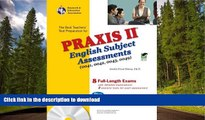 Read Book Praxis II English Subject Assessments (0041, 0042, 0043, 0049) w/CD (REA) (PRAXIS